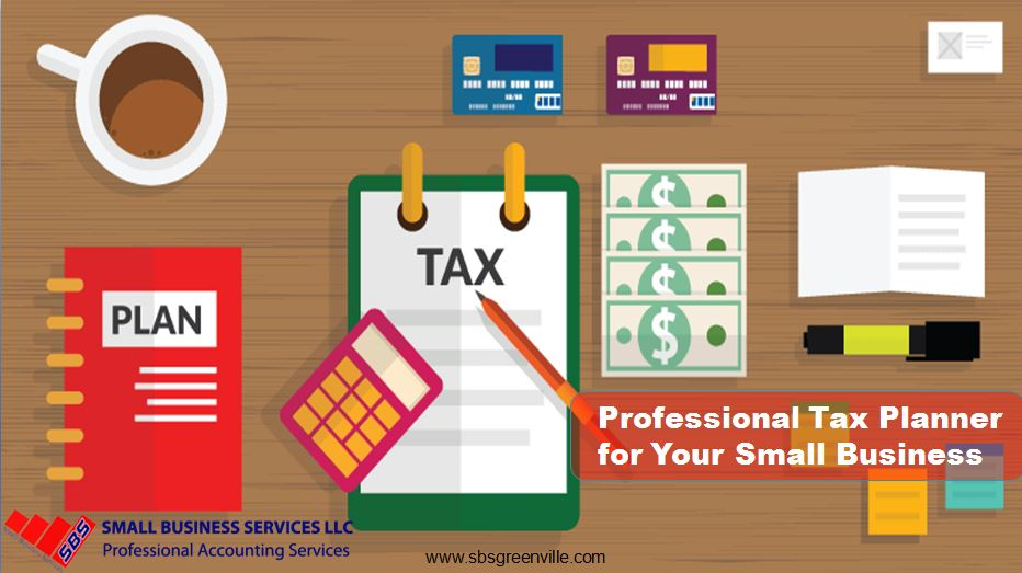 Hire Professional Tax Planner for Your Small Business Need