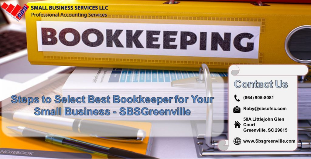 Steps to Select Best Bookkeeper for Your Small Business - SBSGreenville