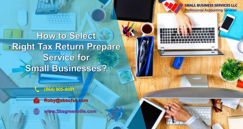 How to Select Right Tax Return Prepare Service for Small Businesses?